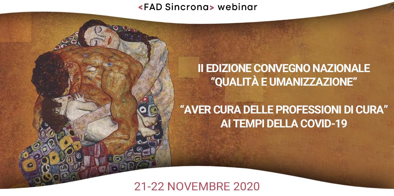 """Course Image II Edizione Convegno Nazionale """"Qualità e umanizzazione - Aver cura delle professioni di cura"""" ai tempi della Covid-19"""
